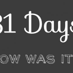 31 days wrap up