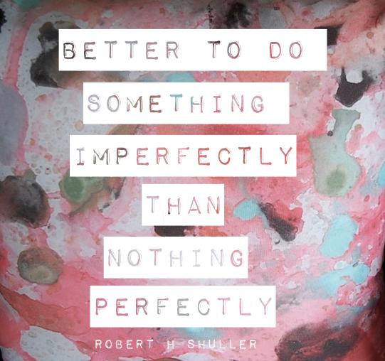 better to do something