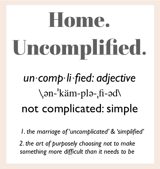 uncomplified defined