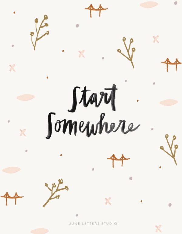 start somewhere