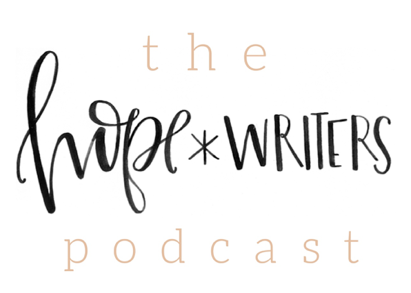 hopewriters podcast