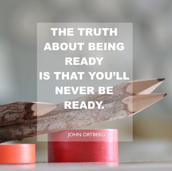 on being ready